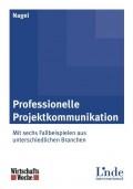 """Katja Nagel """"Professionelle Projektkommunikation"""""""