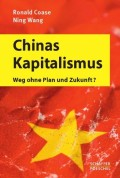 Ronald Coase, Ning Wang - Chinas Kapitalismus