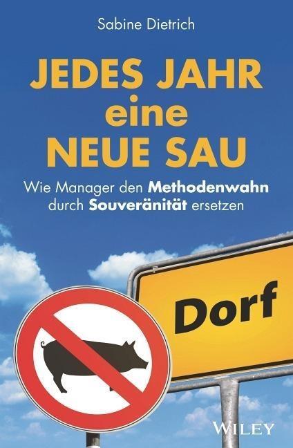 Ratgeber gegen Methodenwahn in Management